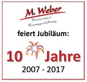 10 jahre weber bauservice von 2007 2017 weber for Raumgestaltung 2017